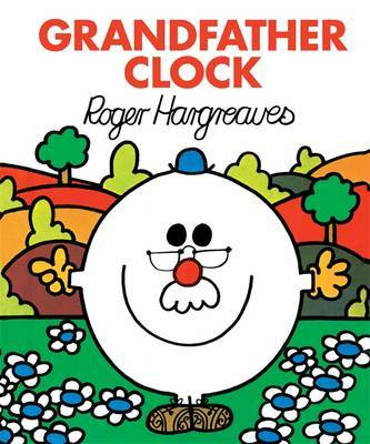 Grandfather Clock (Mr Men & Little Miss)