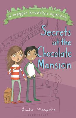Secrets at the Chocolate Mansion (A Maggie Brooklyn Mystery #3)
