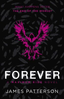 Forever (Maximum Ride #9)