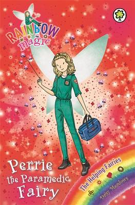 Perrie the Paramedic Fairy (Rainbow Magic: The Helping Fairies #158)