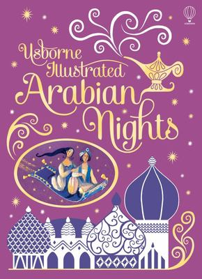 Arabian Nights (Usborne Illustrated)