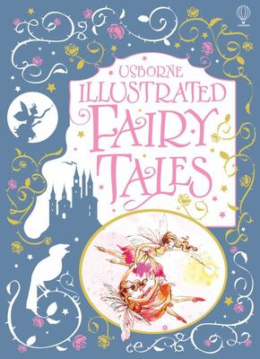 Fairy Tales (Usborne Illustrated)