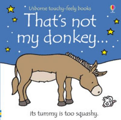 That's Not My Donkey (Usborne Touchy-Feely)