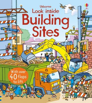 Look Inside a Building Site (Lift-the-Flap Board Book)