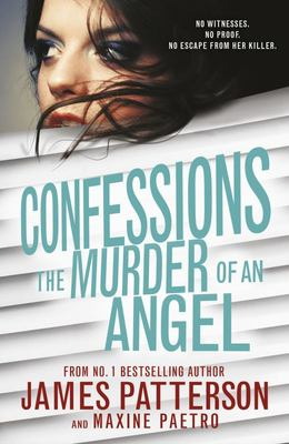 The Murder of an Angel (Confessions #4)