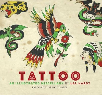 Tattoo : An Illustrated Miscellany