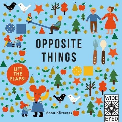 Opposite Things (Little Mouse)