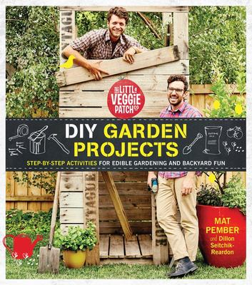 The Little Veggie Patch Co - DIY Garden Projects