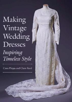 Making Vintage Wedding Dresses: Inspiring Timeless Style