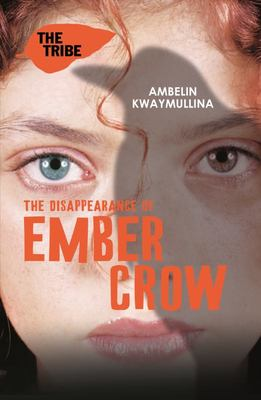 The Disappearance of Ember Crow (Tribe #2)