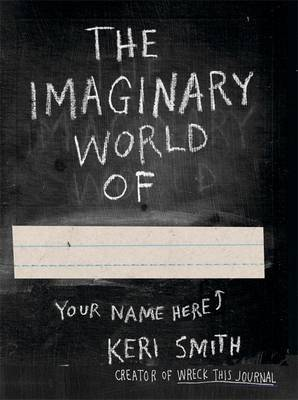 The Imaginary World of Keri Smith