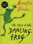 The Story of the Dancing Frog (Little Gems)