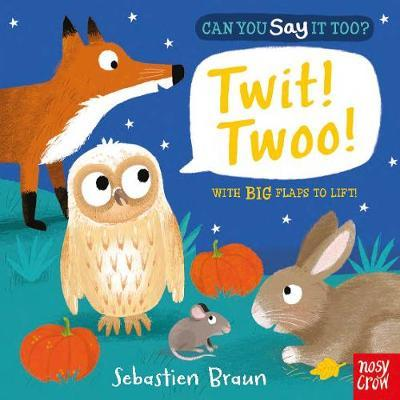 Can You Say it Too? Twit Twoo?