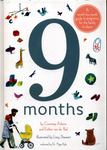 9 Months: A Step by Step Family Guide to Waiting for Baby: A Month by Month Guide to Pregnancy for the Family to Share