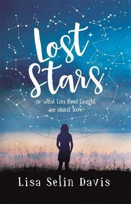 Lost Stars: or What Lou Reed Taught Me About Love