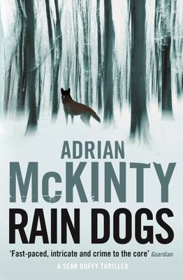 Rain Dogs (Sean Duffy #5)