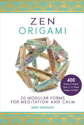 Zen Origami: 20 Modular Forms for Meditation and Calm