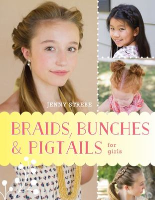 Braids, Bunches & Pigtails for Girls
