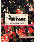 Minxy Vintage: How to Customise and Wear Vintage Clothing