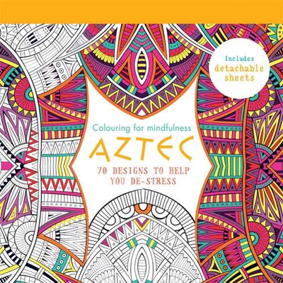 Aztec: 70 Designs to Help You De-Stress