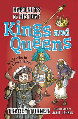 Kings and Queens (Hard Nuts of History)