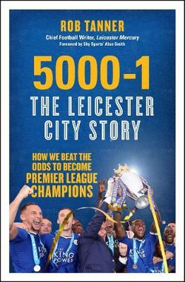 5000 - 1 The Leicester City Story