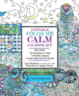 Portable Color Me Calm Coloring Kit: Includes Book, Colored Pencils and Twistable Crayons