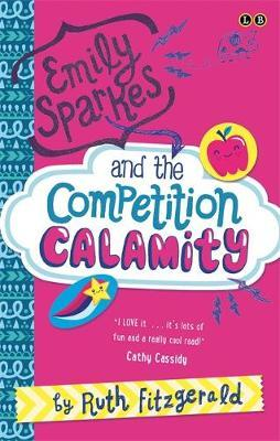 Emily Sparkes and the Competition Calamity (#1)