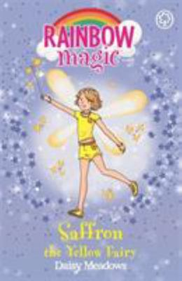 Saffron the Yellow Fairy (Rainbow Magic: Rainbow Fairies #3)