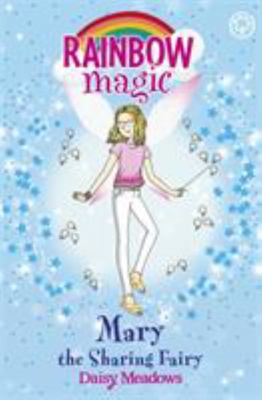 Mary the Sharing Fairy (Rainbow Magic: Friendship Fairies #2)