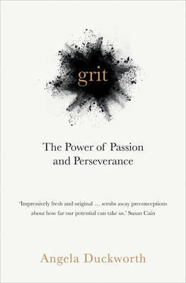 Grit : The Power of Passion and Perseverance