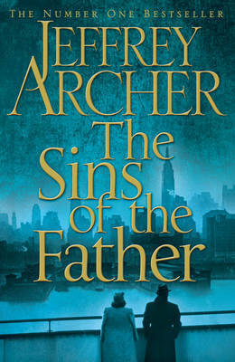 The Sins of the Father (Clifton Chronicles #2)
