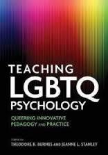 Teaching LGBTQ Psychology: Queering Innovative Pedagogy and Practice