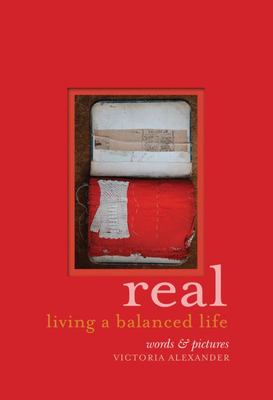Real: Living a Balanced Life