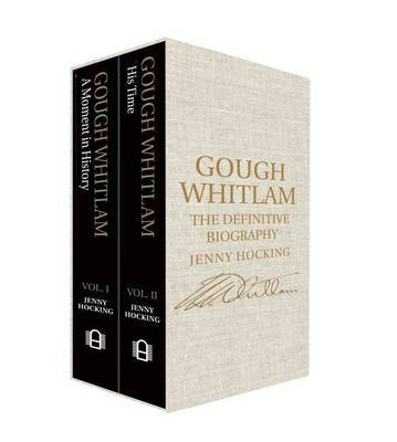 Gough Whitlam: the Definitive Biography: 2 Volume Box Set Pack