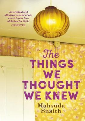 The Things We Thought We Knew