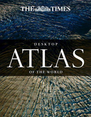 Times Desktop Atlas of the World 4E
