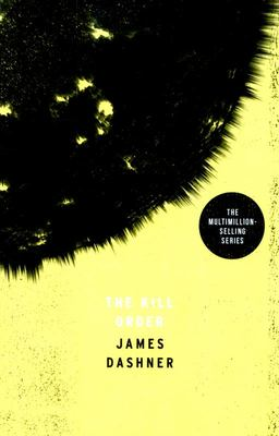 The Kill Order (Maze Runner #4)