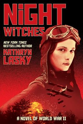 Night Witches: A Novel of World War II
