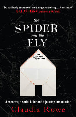 The Spider and the Fly: A Reporter, a Serial Killer and the Meaning of Murder