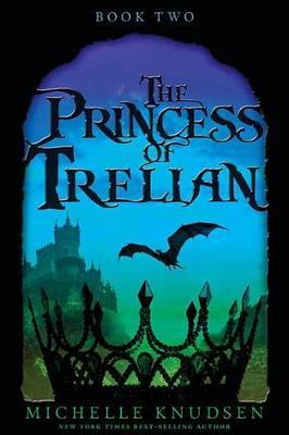 The Princess of Trelian (#2)