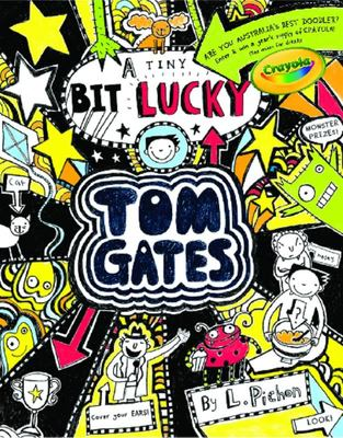 A Tiny Bit Lucky (#7 Tom Gates)