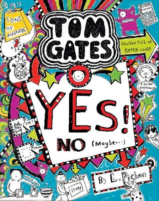 Yes! No. (Maybe...) (Tom Gates #8)