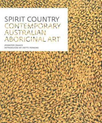 Spirit Country Contemporary Australian Aboriginal Art