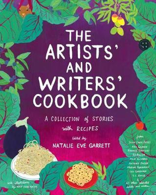 The Artists'  Writers' Cookbook - A Collection of Stories with Recipes