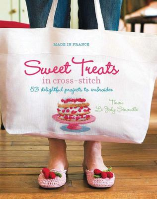 Made in France: Sweet Treats in Cross-stitch