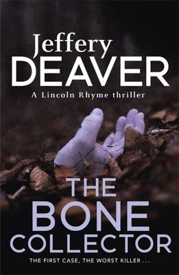 The Bone Collector (Lincoln Rhyme #1)