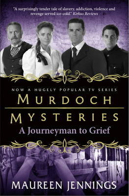 Journeyman to Grief (Murdoch Mysteries #7)