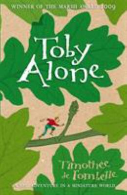 Toby Alone (Toby Lolness #1)