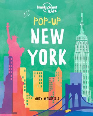 New York (Lonely Planet Kids: Pop-up)
